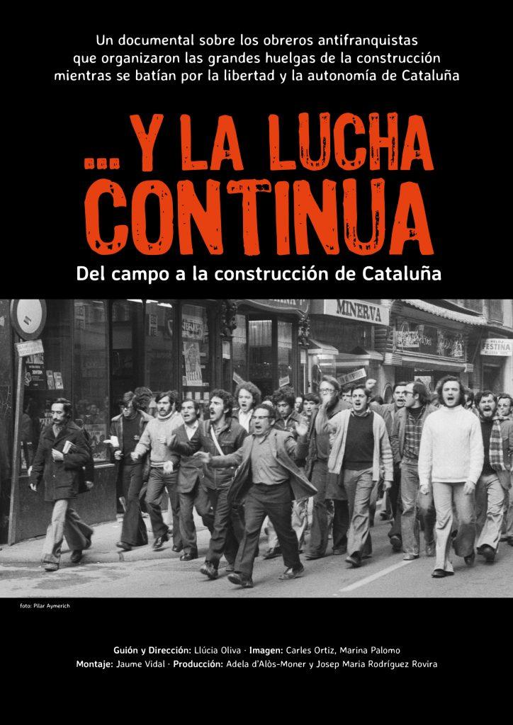 Cartel documenta Y la Lucha Continua. Obreros en manifestación, cartel con fondo negro y letras rojas